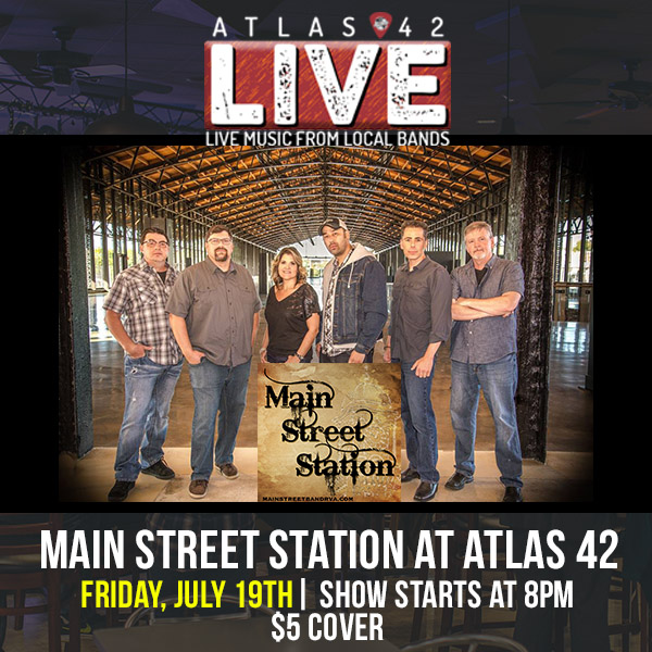 Atlas 42 - Main Street Station - July 19, 2019, 8pm