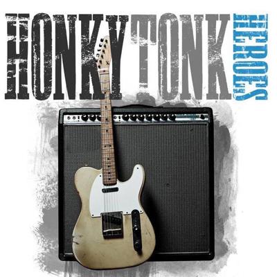 BT - Honky Tonk Heroes - August 8, 2020, doors 6:30pm