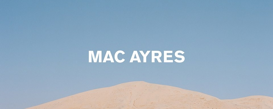Mac Ayres presented by Collective Minds & Kilo Lounge