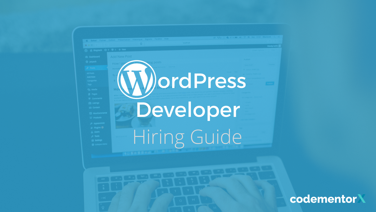 2018 WordPress Developer Hiring Guide: Salaries, Freelance Rates, and More