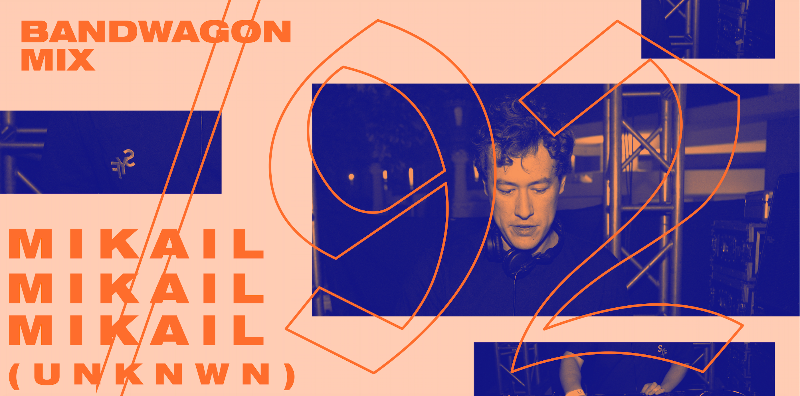 Bandwagon Mix #92: Mikail (UNKNWN)