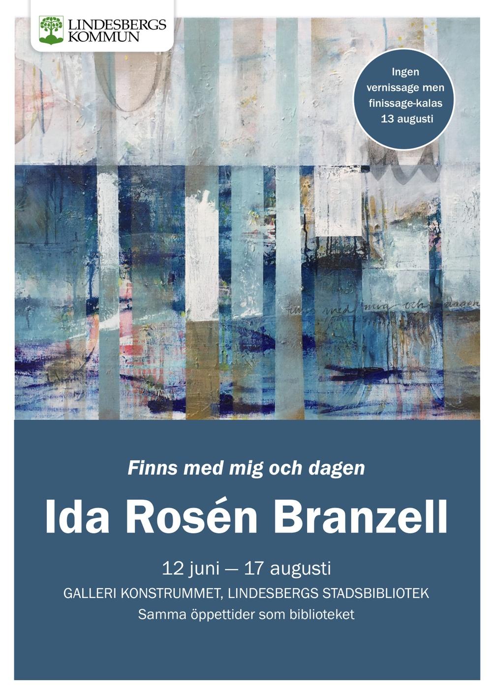 Affisch för utställningen Finns med mig och dagen. Utställningen pågår 12 juni - 17 augusti i Galleri konstrummet på Lindesbergs Stadsbibliotek.