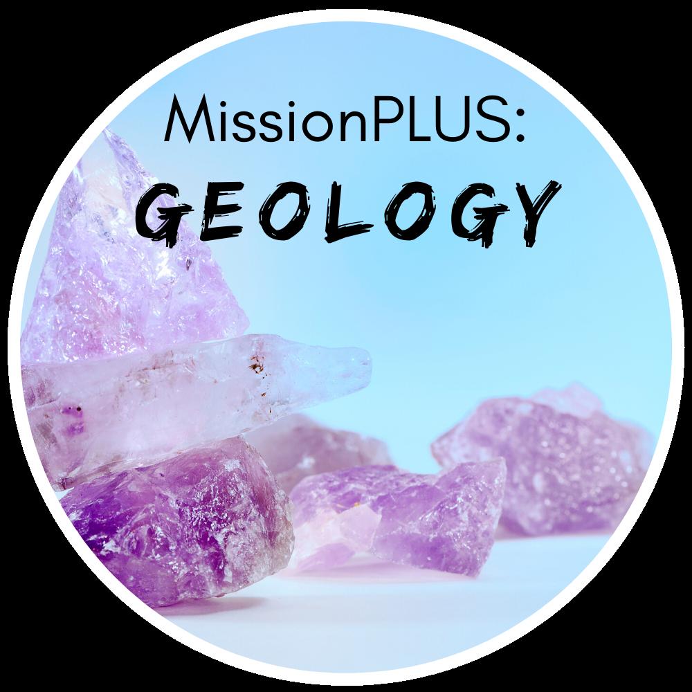 MissionPLUS: Geology