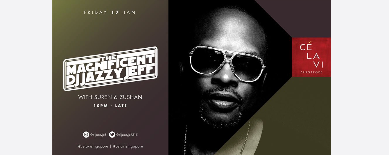 CÉ LA VI presents DJ JAZZY JEFF