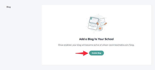 Adding a blog to your Teachable school is easy!