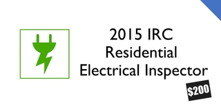 2015 IRC- Residential Electrical Inspector