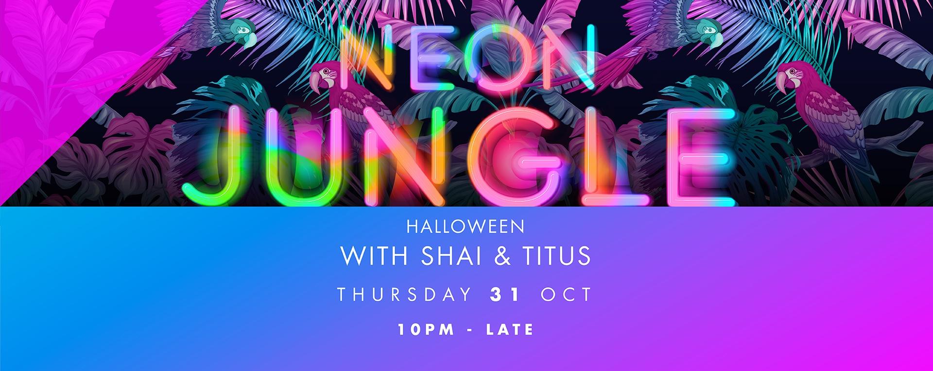 CÉ LA VI Presents Neon Jungle