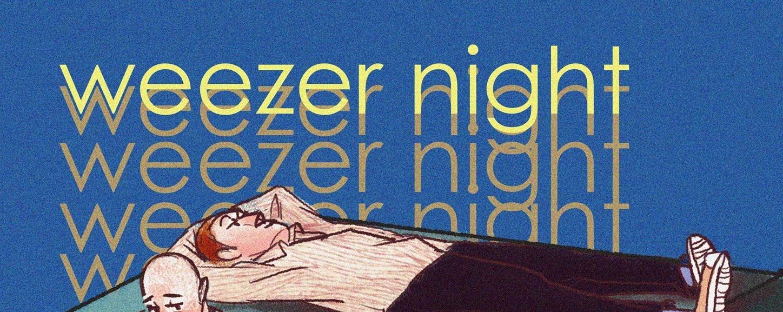 Weezer Night!