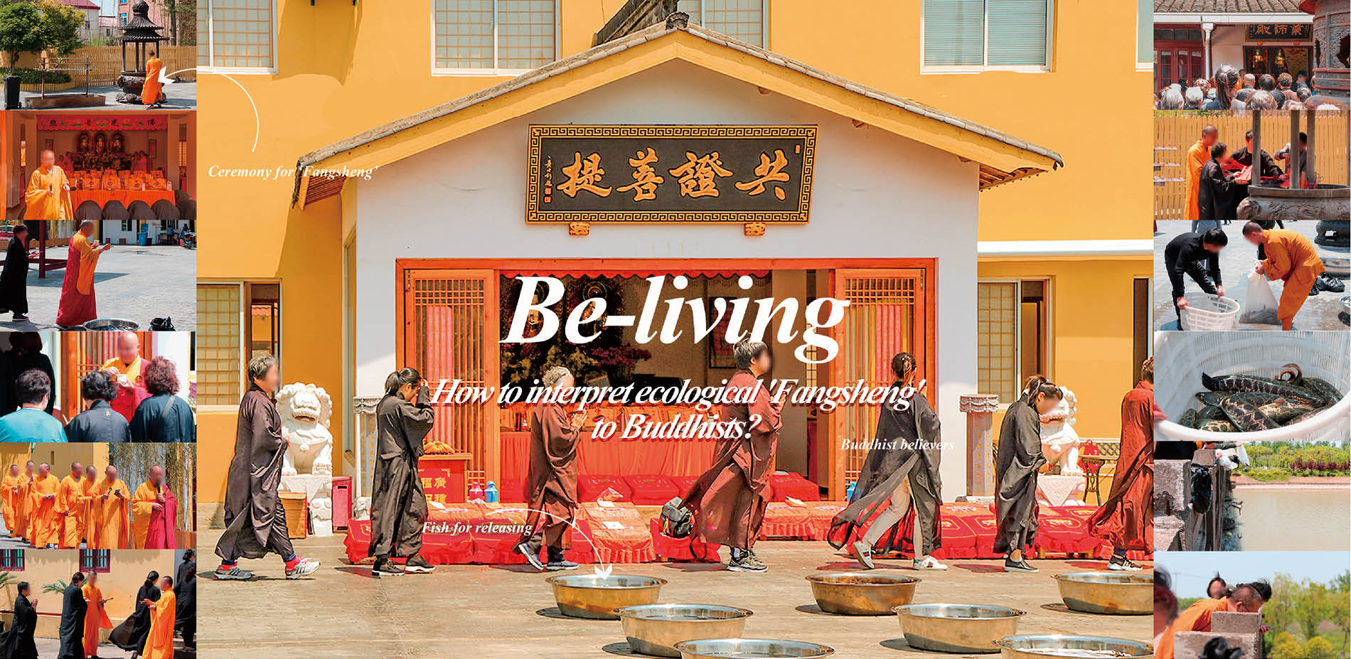 """""""Be-living:How to Interpret Ecological 'Fangsheng' to Buddhists"""""""