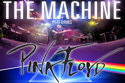 BT - The Machine performs Pink Floyd - November 1, 2019, doors 6:30pm