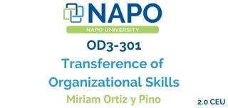 OD3-301 Transference of Organizational Skills