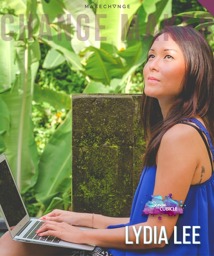 Change Maker Lydia Lee of Screw the Cubicle is living a life made for the movies and proving that it's possible for anyone.  As a cubicle escapee turned blogger, coach, and course creator, Lydia used her freedom to explore the world, eventually
