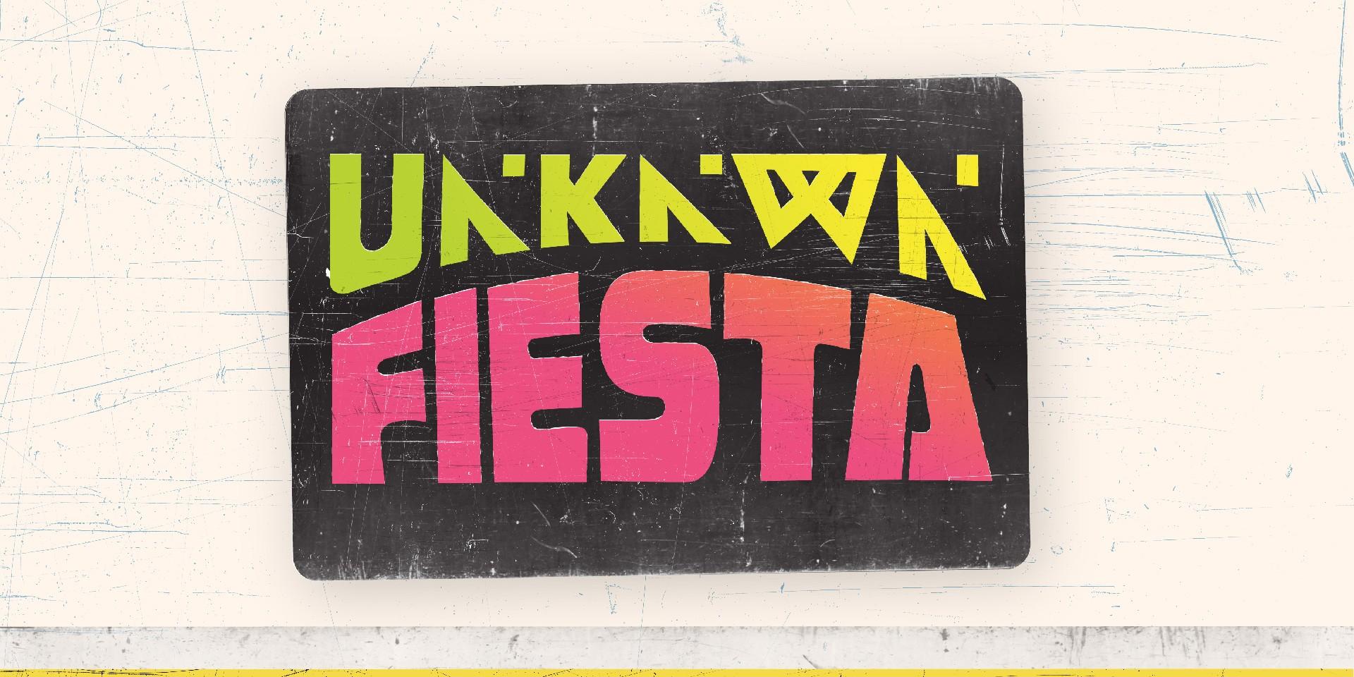 UNKNWN.Fiesta has been postponed