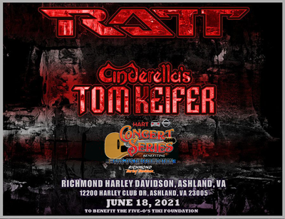 FOTF Concerts - RATT with Cinderella's Tom Keifer - June 18, 2021, doors 5:30pm