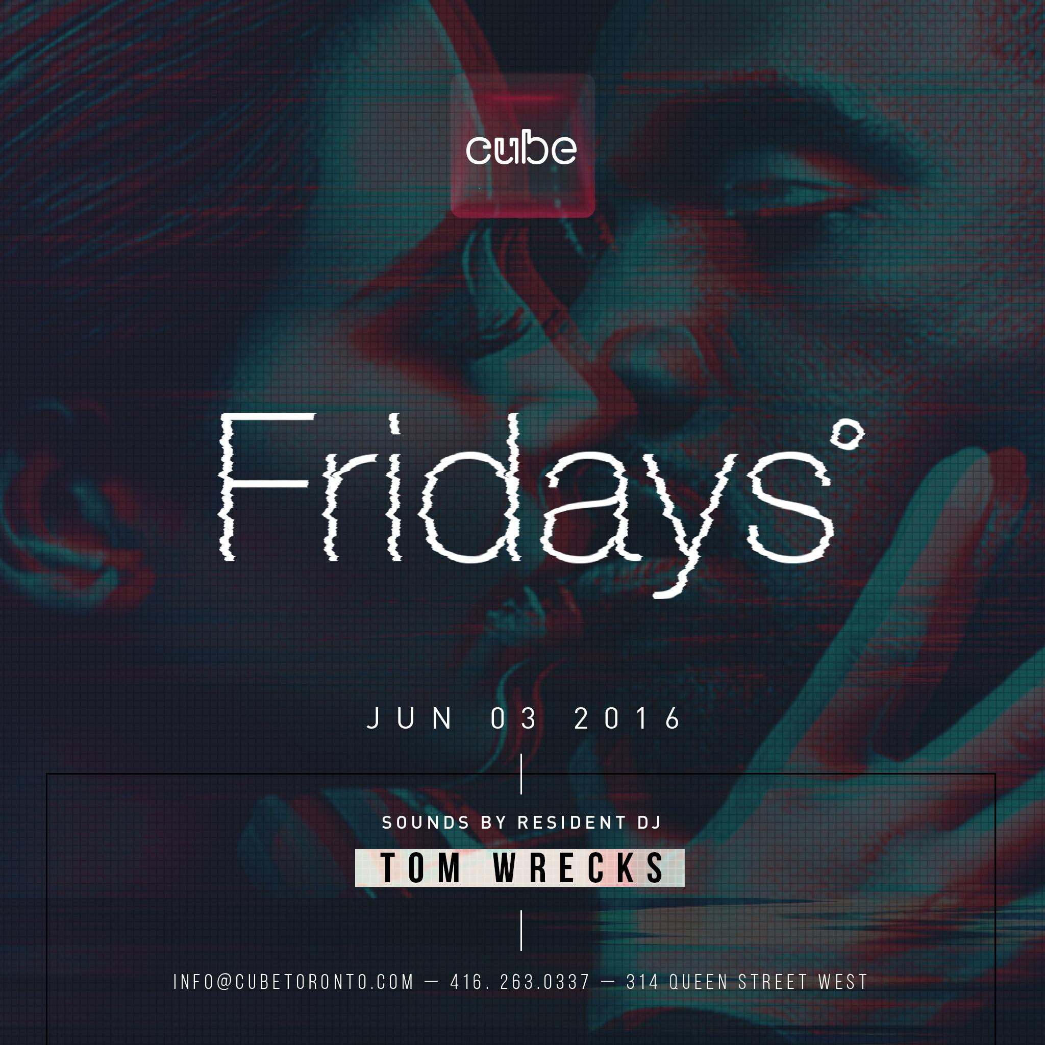 Cube Fridays