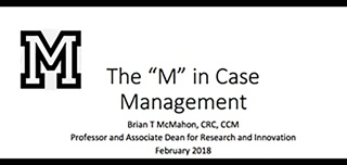 "Case Management with a Capital ""M"""
