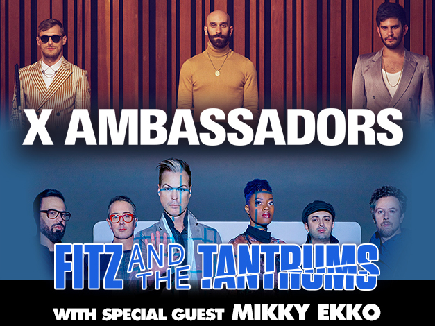 IAH- X Ambassadors & Fitz and The Tantrums, June 8, 2018, gates 5pm