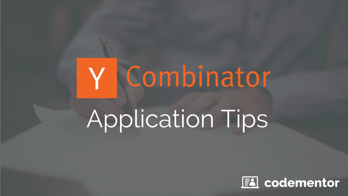 31 Tips for a Successful Y Combinator Application