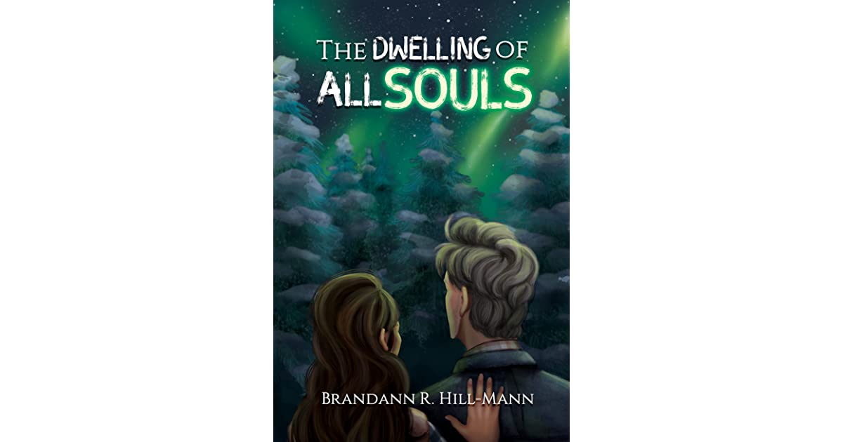 Brandann R. Hill-Mann Add The Dwelling of All Souls (The Hole in the World Book 3) to your TBR! Link Thumbnail | Linktree