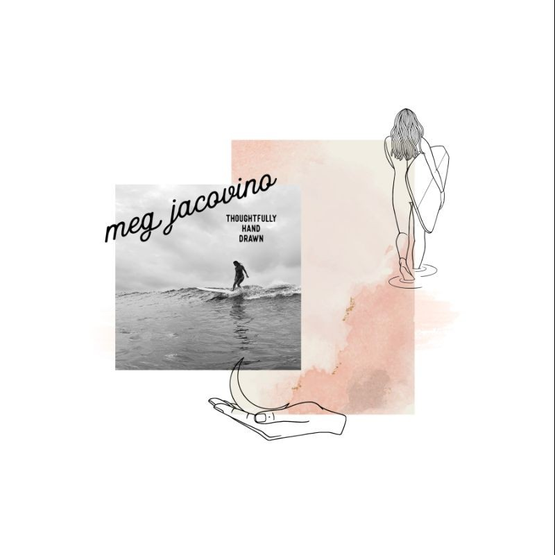 Meg Jacovino - Thoughtfully Hand Drawn