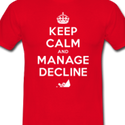 http%3A%2F%2Fallthingsd.com%2Ffiles%2F2013%2F03%2Fkeep-calm-and-manage-decline-t-shirt-4-feature.png