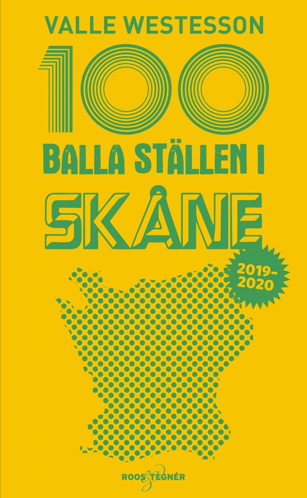 Bokomslag: 100 balla ställen i Skåne