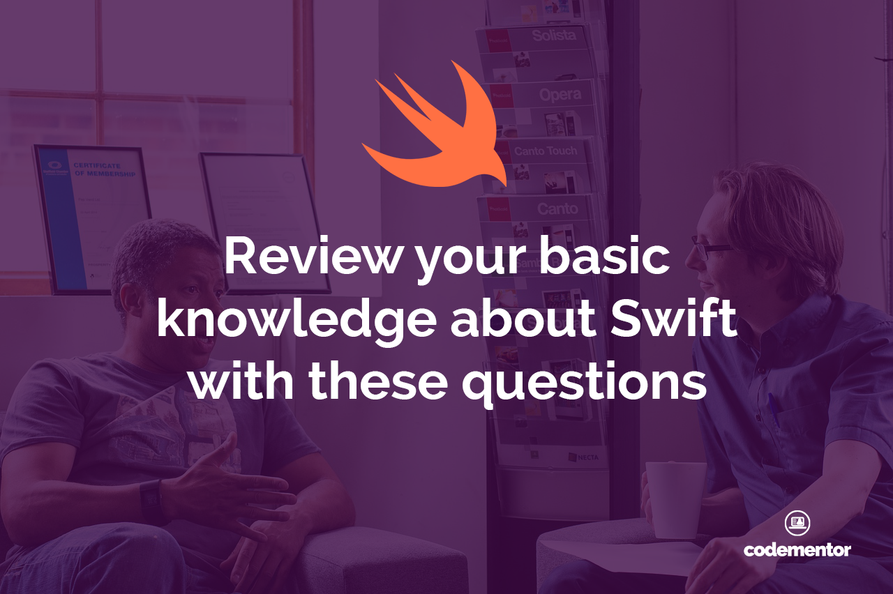 10 Basic Swift Interview Questions to Practice with