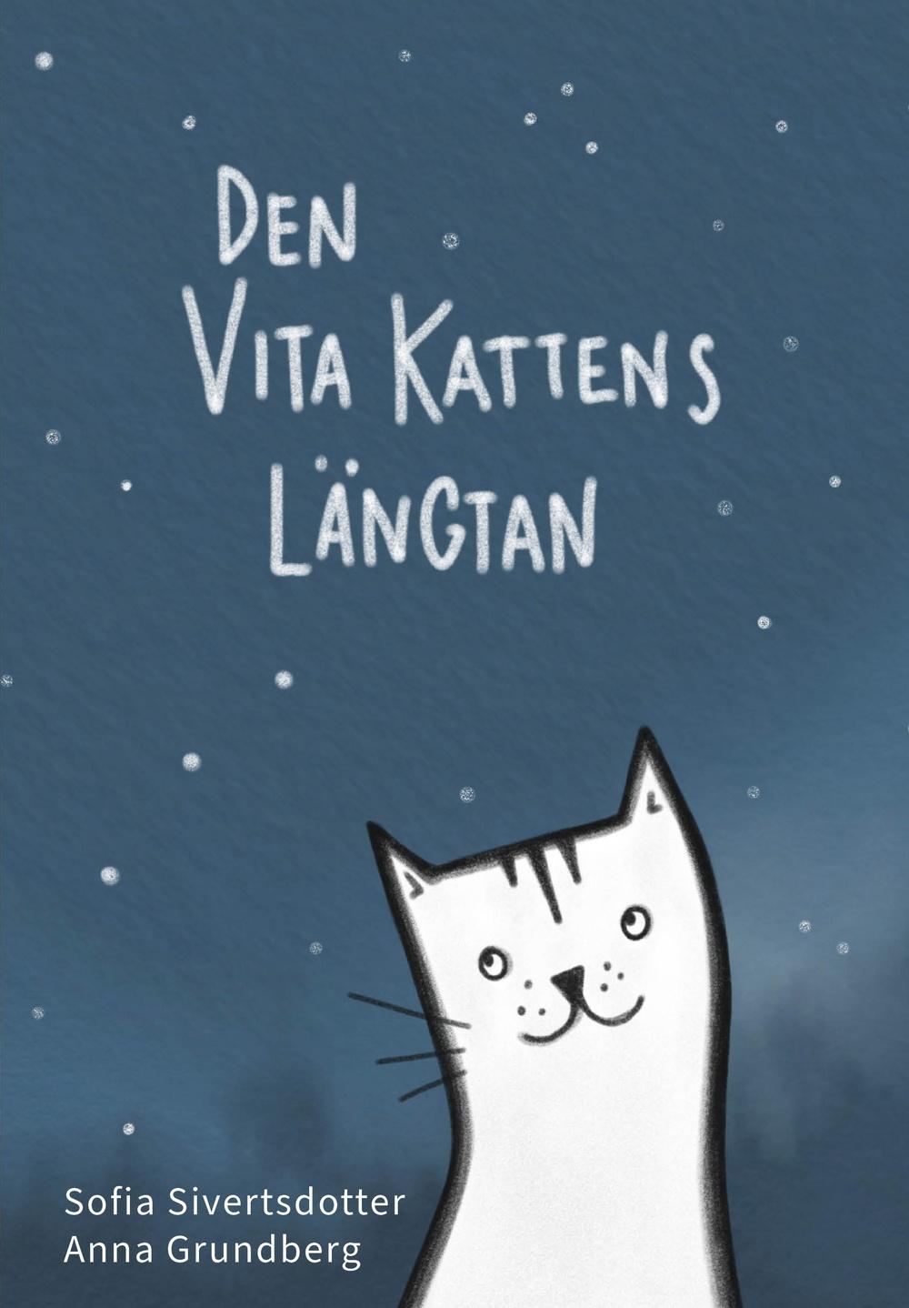 Bokomslag: Den vita kattens längtan
