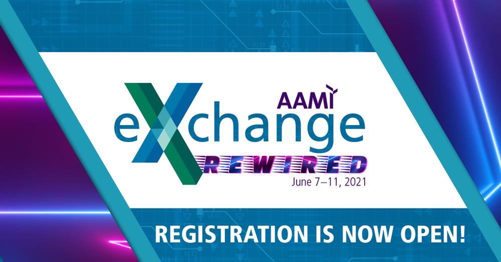 AAMI Exchange Rewired, Jan 7-11. Registration now open.