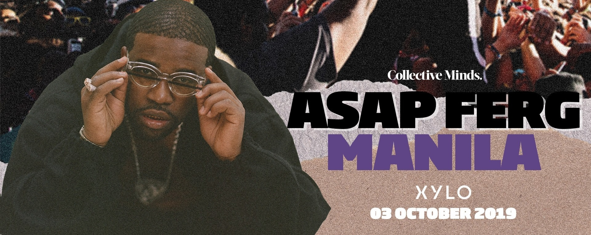 A$AP Ferg Manila presented by Collective Minds x CC:Concepts
