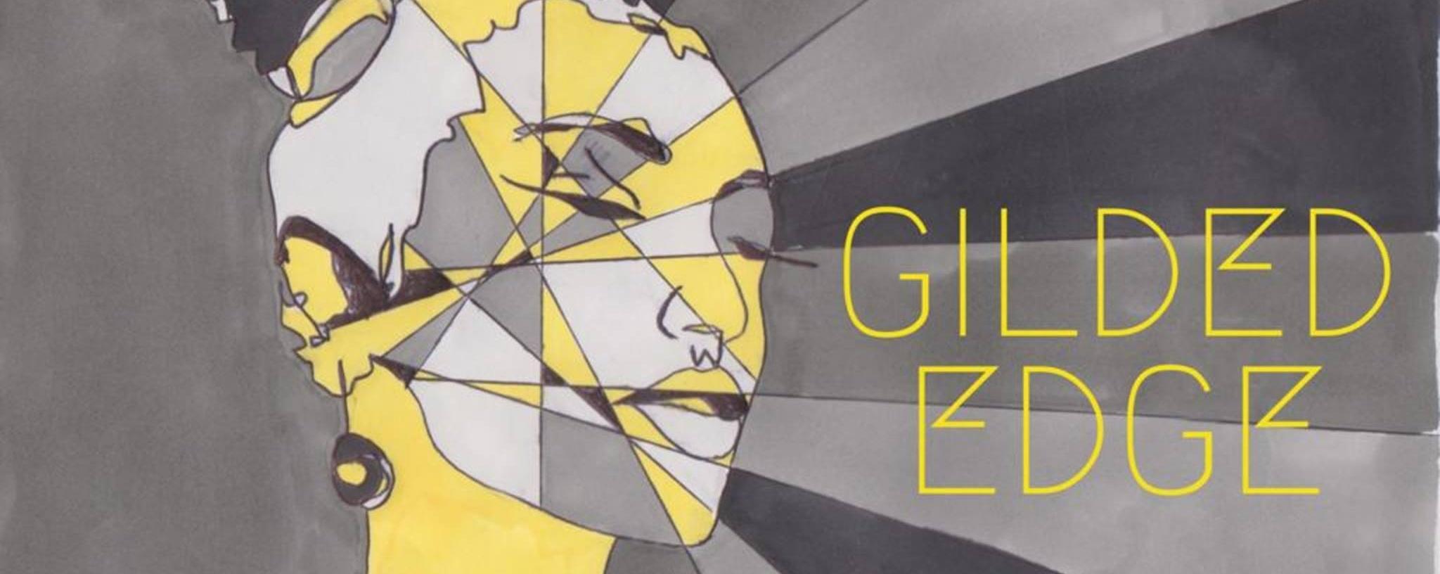 Gilded Edge EP Launch!