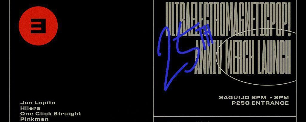Ultraelectromagnetic Pop! 25th anniversary merch launch.