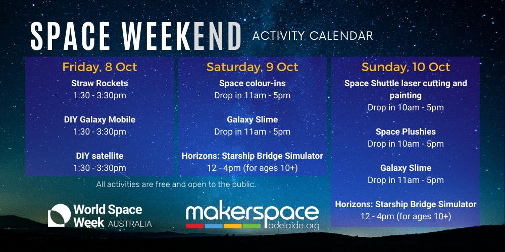 Space Weekend at Makerspace Adelaide