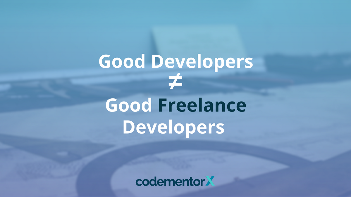 Myth or Fact: Are Good Developers Good Freelance Developers?
