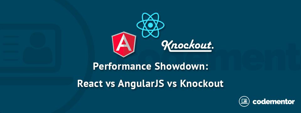 React vs AngularJS vs KnockoutJS: a Performance Comparison