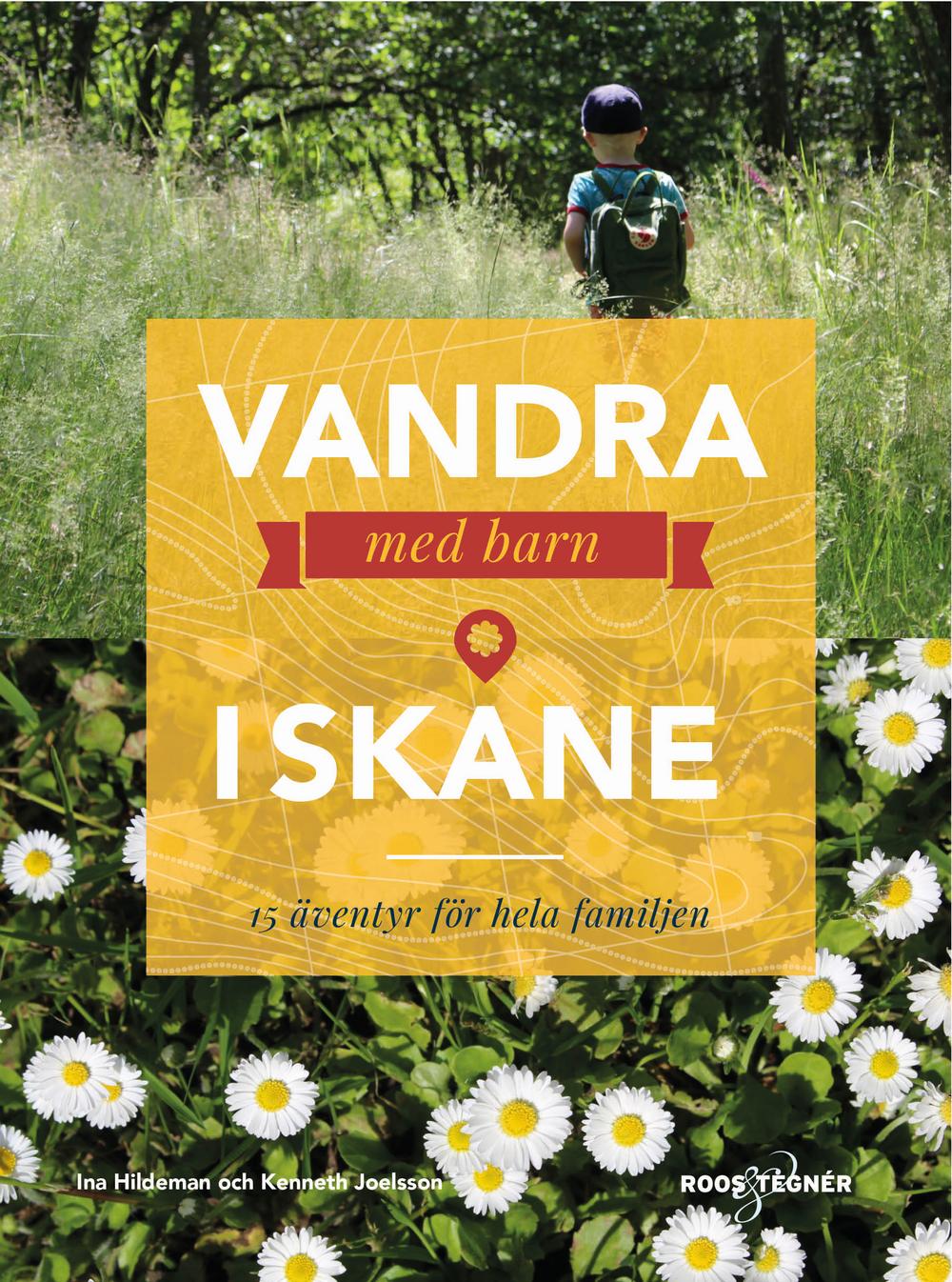Bokomslag: Vandra med barn i Skåne