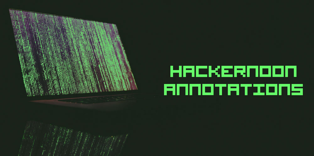 /how-hacker-noon-annotations-can-increase-reading-comprehension-ogk3anp feature image