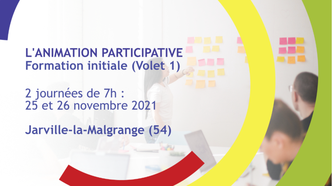 Représentation de la formation : L'animation participative - Formation initiale (volet 1) - Jarville-la-Malgrange (54)