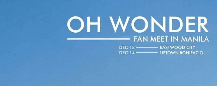 Oh Wonder Fan Meet in Manila: Uptown Bonifacio