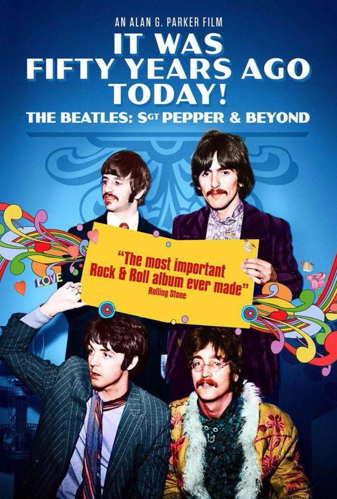 It Was 50 Years Ago Today! The Beatles: Sgt Pepper and Beyond