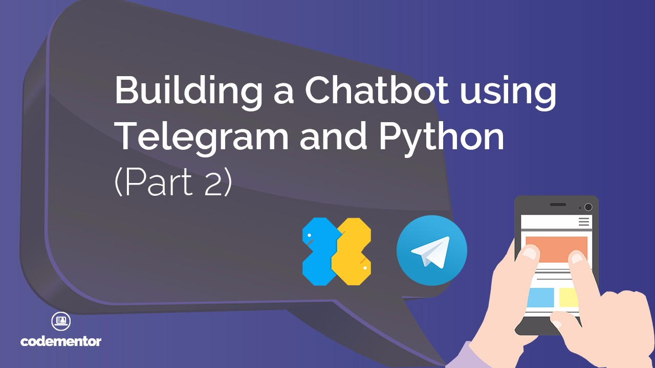 Building a Chatbot using Telegram and Python (Part 2): Adding a SQLite Database Backend
