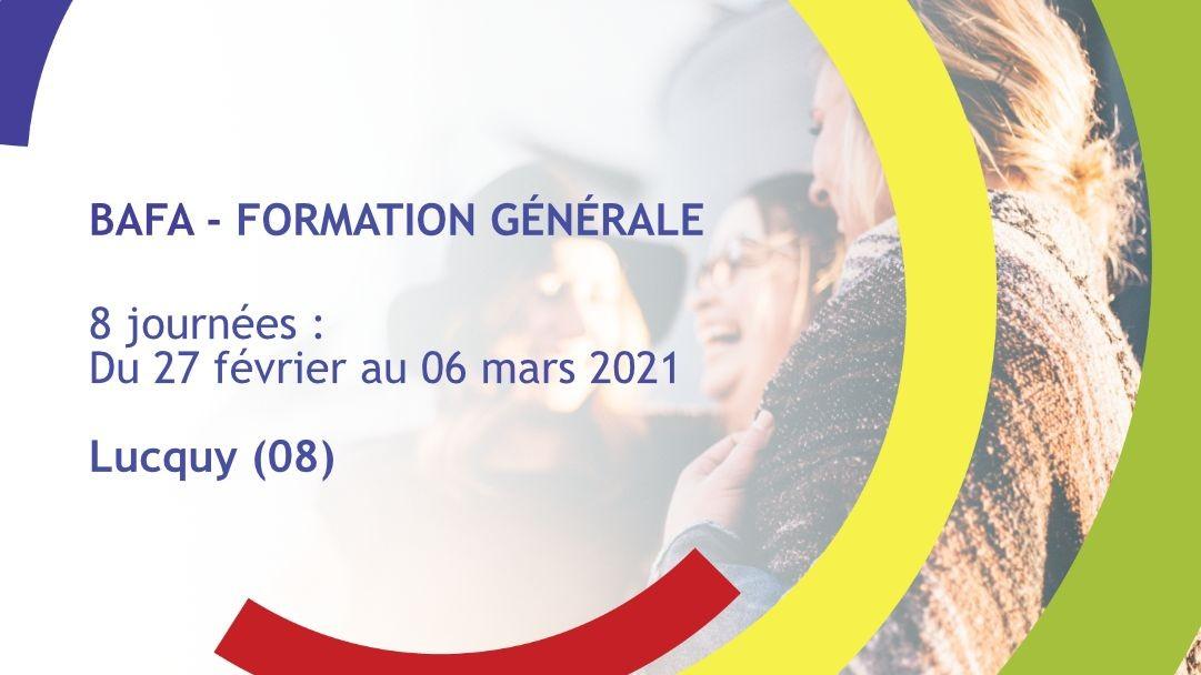 Représentation de la formation : Formation Générale BAFA Février 2021 - Lucquy (08)