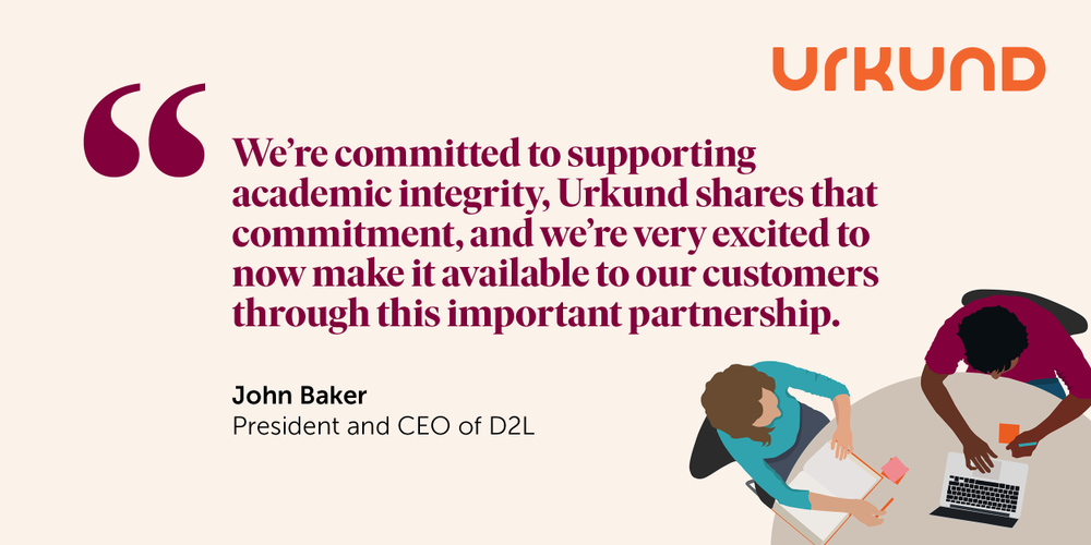 Urkund and D2L Partnership Quote by John Baker