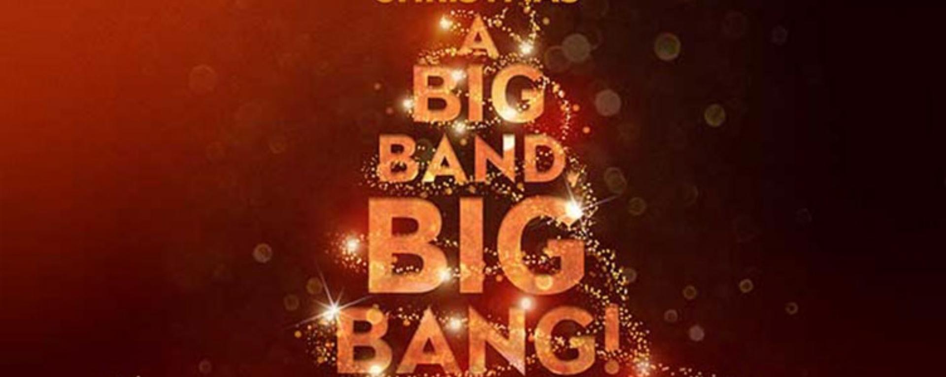 Jazzy Christmas: A Big Band, Big Bang!