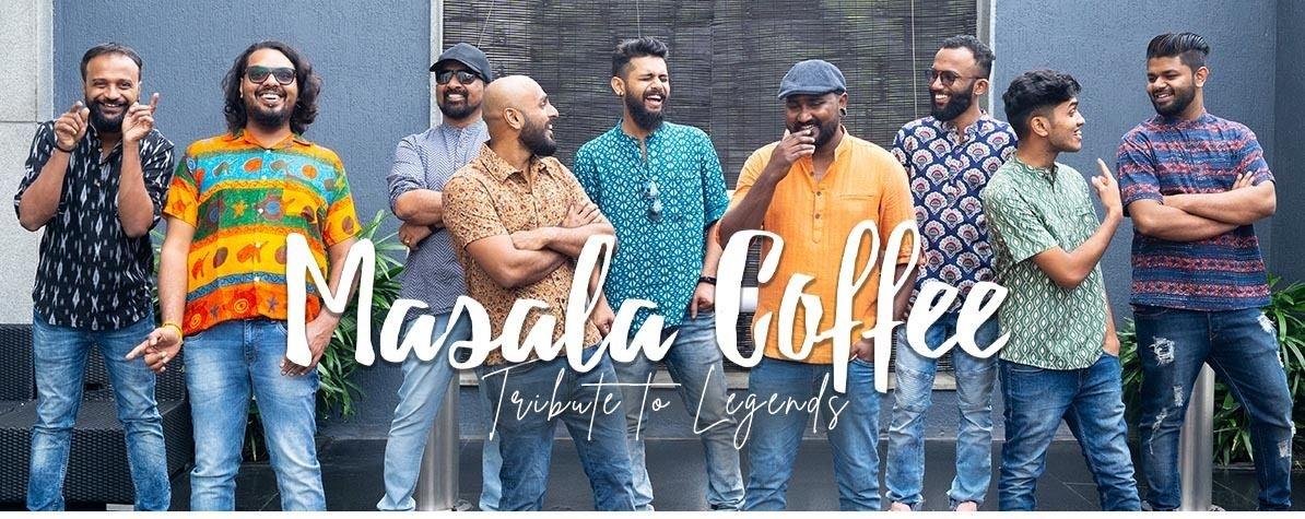 Masala Coffee - Tribute To Legends