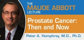 Maude Abbott 2017 - Prostate Cancer Then and Now