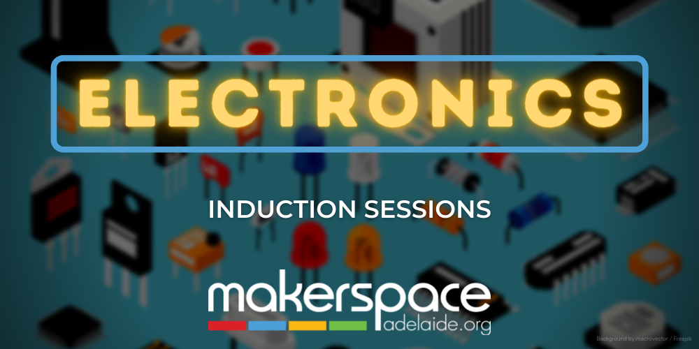 Electronics Induction Sessions
