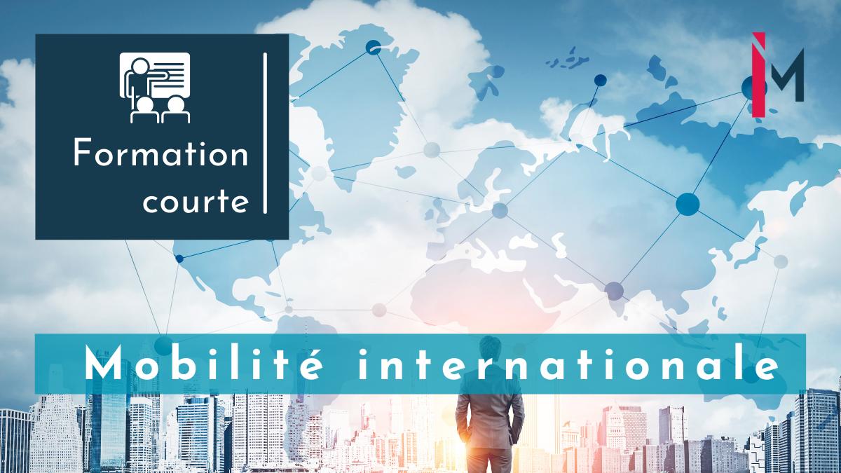 Représentation de la formation : Management de la mobilité internationale formation courte