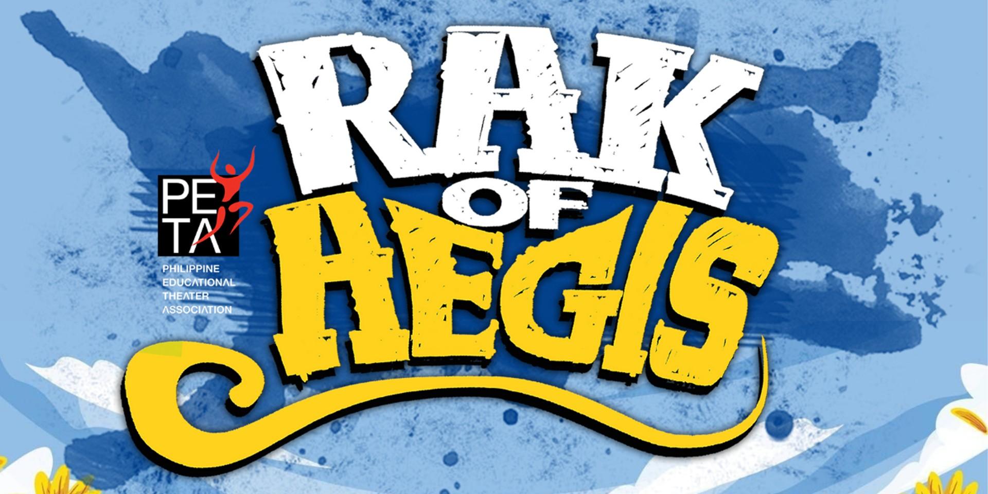 Rak of Aegis to stream on the digital stage soon