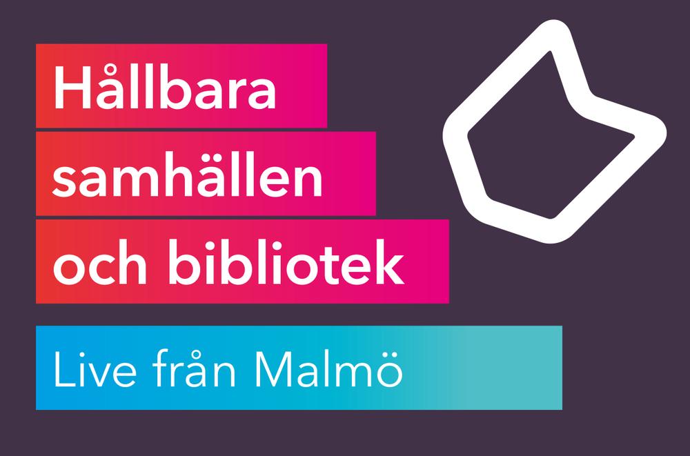 """""""Hållbara samhällen och bibliotek – Live från Malmö"""" är Svensk biblioteksförenings första digitala konferens. Mitt under coronakrisen är frågorna om hållbarhet ur olika synvinklar mer aktuella än någonsin."""